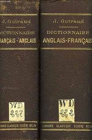 DICTIONNAIRE FRANCAIS-ANGLAIS, DICTIONNAIRE ANGLAIS-FRANCAIS (2 VOLUMES): GUIRAUD JULES