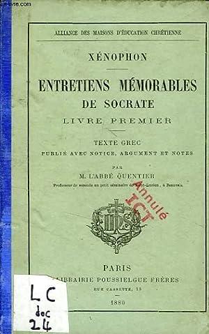 ENTRETIENS MEMORABLES DE SOCRATE, LIVRE I: XENOPHON, Par L'ABBE QUENTIER