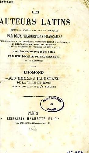 LES AUTEURS LATINS EXPLIQUES PAR UNE METHODE NOUVELLE, PAR DEUX TRADUCTIONS FRANCAISES, LHOMOND, ...