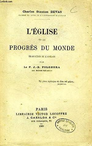 L'EGLISE ET LE PROGRES DU MONDE: DEVAS CHARLES STANTON