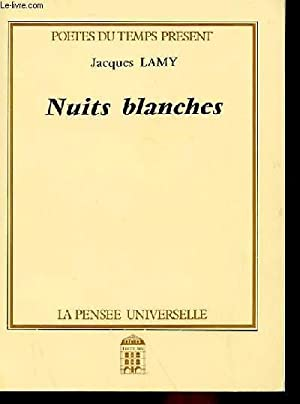 NUITS BLANCHES: JACQUES LAMY