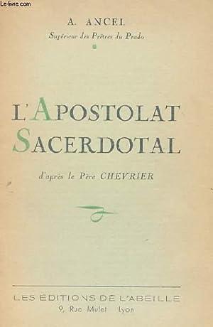 L'APOSTOLAT SACERDOTAL: A. ANCEL