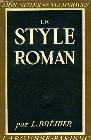 LE STYLE ROMAN: BREHIER LOUIS