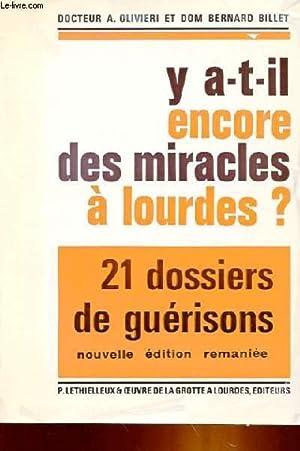 Y A-T-IL ENCORE DES MIRACLES A LOURDES: DOCTEUR A. OLIVIERI