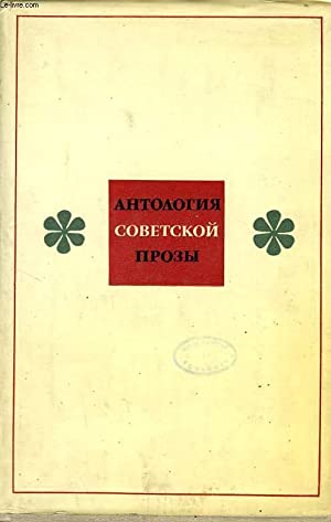 AN ANTHOLOGY OF SOVIET PROSE: COLLECTIF