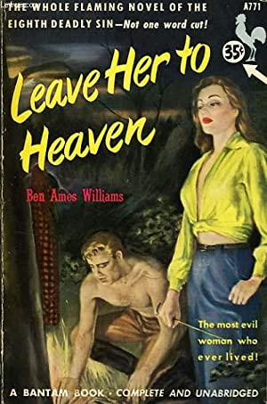 LEAVE HER TO HEAVEN: AMES WILLIAMS BEN