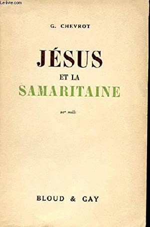 JESUS ET LA SAMARITAINE: G. CHEVROT