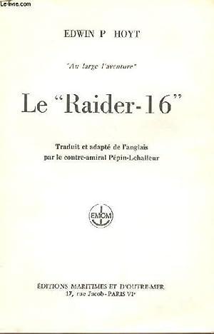 "LE ""RAIDER-16"": EDWIN P. HOYT"