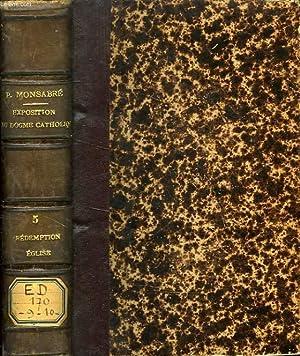 EXPOSITION DU DOGME CATHOLIQUE, TOME V, CAREME: MONSABRE T.R.P. J.-M.-L.