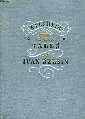 THE TALES OF IVAN BELKIN: PUSHKIN A. S.