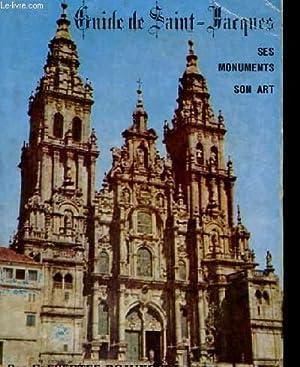 GUIDE DE SAINT-JACQUES - SES MONUMENTS SON ART: GREGORIO FUERTES DOMINGUEZ