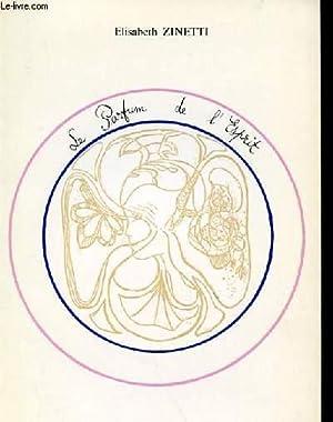 LE PARFUM DE L'ESPRIT: ELISABETH ZINETTI