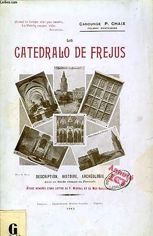 LA CATEDRALO DE FREJUS: CHAIX Chan. P.