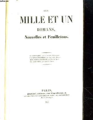 LES MILLE ET UN ROMANS, NOUVELLES ET FEUILLETONS. LE SOLITAIRE / LA VILLA PALMIERI / MON ...