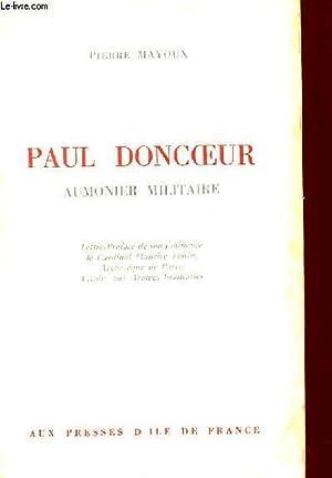 PAUL DONCOEUR - AUMONIER MILITAIRE: PIERRE MAYOUX