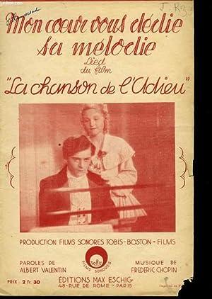 MON COEUR VOUS DEDIE SA MELODIE/ LA CHANSON DE L'ADIEU: FREDERIC CHOPIN/ ALBERT VALENTIN
