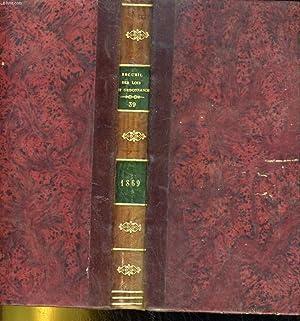 RECUEIL GENERAL DES SENATUS-CONSULTES. LOIS, DECRETS ET ARRETES DEPUIS LE 2 DECEMBRES 1852. TOME ...