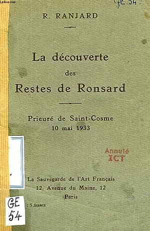 LA DECOUVERTE DES RESTRES DE RONSARD, PRIEURE DE SAINT-COSME, 10 MAI 1933: RANJARD R.