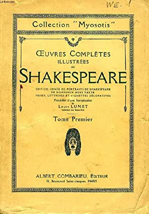 OEUVRES COMPLETES ILLUSTREES DE SHAKESPEARE, TOME I: SHAKESPEARE William, Par