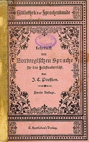 LEHRBUCH DER NORWEGISCHEN SPRACHE, FUR DEN SELBSTUNTERRICHT: POESTION J. C.
