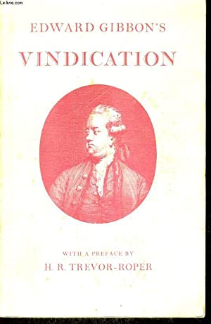 VINDICATION of some passages in the 15th: EDWARD GIBBON'S