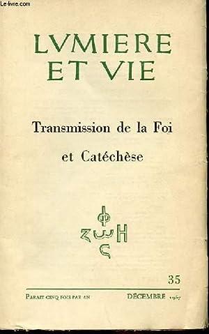 N° 35 - TRANSMISSION DE LA FOI: LUMIERE ET VIE