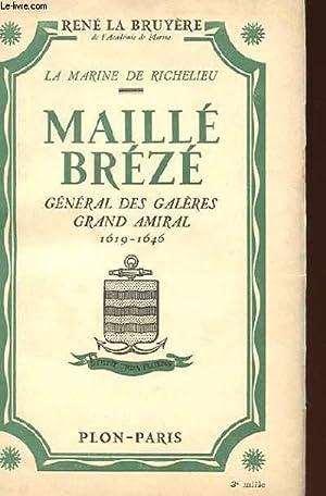 LA MARINE DE RICHELIEU - MAILLE BREZE,: RENE LA BRUYERE