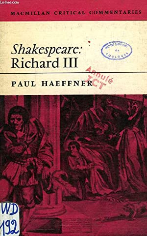 A CRITICAL COMMENTARY ON SHAKESPEARE'S 'RICHARD III': HAEFFNER PAUL