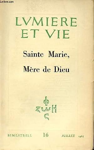 N° 16 - SAINTE MARIE, MERE DE DIEU: LUMIERE ET VIE
