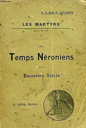 LES MARTYRS, TOME I, LES TEMPS NERONIENS: LECLERCQ R.P. DOM