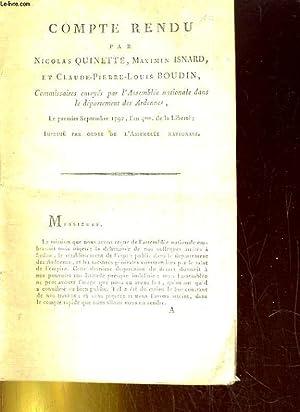 COMPTE RENDU PAR NICOLAS QUINETTE, MEXIMIN ISNARD ET CLAUDE-PIERRE-LOUIS BOUDIN, COMMISSAIRES ...