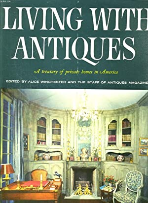 LIVING WITH ANTIQUES: ALICE WINCHESTER