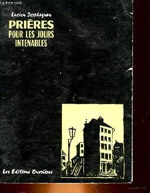 PRIERES POUR LES JOURS INTENABLES SUIVIES DE TEXTES CHOISIS: LUCIEN JERPHAGNON
