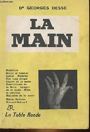 LA MAIN: DR GEORGES DESSE