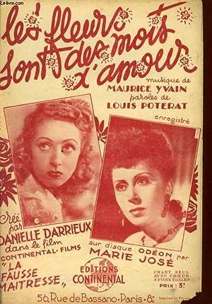 LES FLEURS SONT DES MOTS D'AMOUR: MAURICE YVAIN / LOUIS POTERAT/D. DARRIEUX /M. JOSE