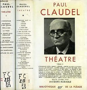 THEATRE, 2 TOMES: CLAUDEL PAUL, Par J. MADAULE