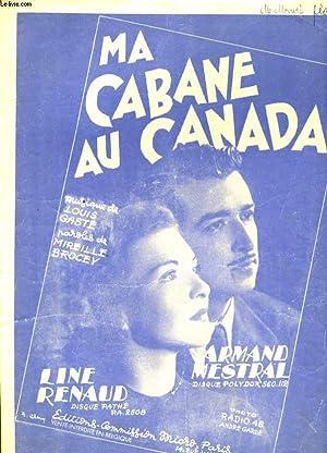 MA CABANE AU CANADA: ARMAND MISTRAL /