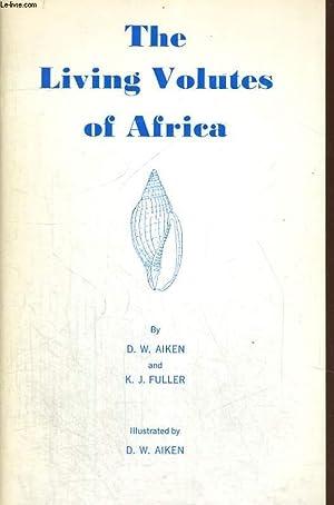 THE LIVING VOLUTES OF AFRICA: D. W. AIKEN