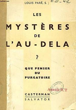 LES MYSTERES DE L'AU-DELA: PARE LOUIS, S. J.