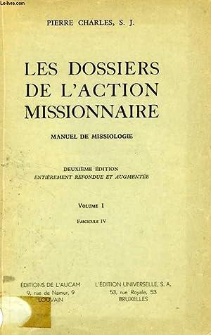 LES DOSSIERS DE L'ACTION MISSIONNAIRE, MANUEL DE: CHARLES PIerre, S.