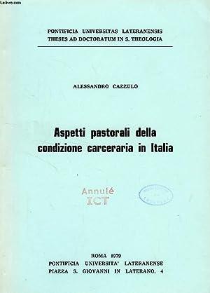 ASPETTI PASTORALI DELLA CONDIZIONE CARCERARIA IN ITALIA: CAZZULO ALESSANDRO