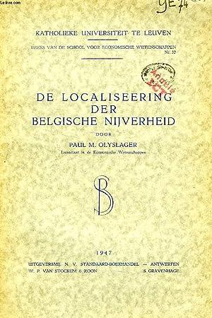 DE LOCALISEERING DER BELGISCHE NUJVERHEID: OLYSLAGER PAUL M.
