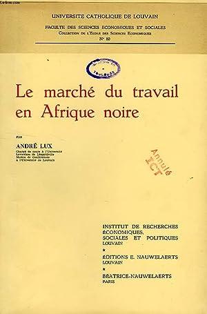 LE MARCHE DU TRAVAIL EN AFRIQUE NOIRE: LUX ANDRE
