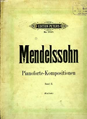 MENDELSSOHN - PIANOFORTE-KOMPOSITIONEN: KULLAK, THEODOR