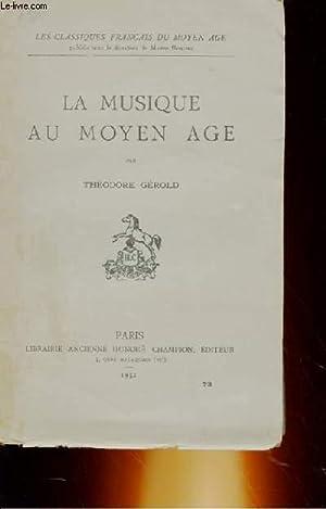LA MUSIQUE AU MOYEN AGE: THEODORE GEROLD