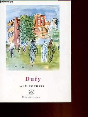 DUFY AUX COURSES: CLAUDE ROGER-MARX
