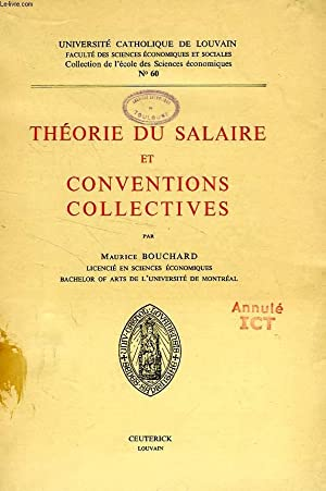 THEORIE DU SALAIRE ET CONVENTIONS COLLECTIVES: BOUCHARD MAURICE