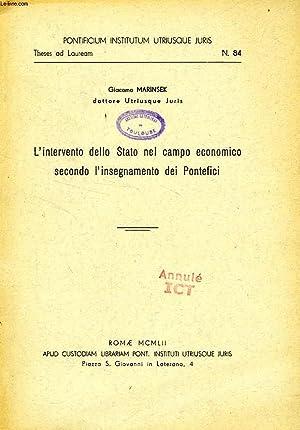 L'INTERVENTO DELLO STATO NEL CAMPO ECONOMICO SECONDO L'INSEGNAMENTO DEI PONTEFICI: MARINSEK...