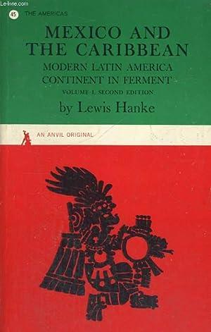 MEXICO AND THE CARIBBEAN, MODERN LATIN AMERICA: LEWIS HANKE