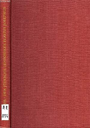 DER JUDISCHE HISTORIKER FLAVIUS JOSEPHUS, EIN BIOGRAPHISCHER VERSUCH AUF NEUER QUELLENKRITISCHER ...